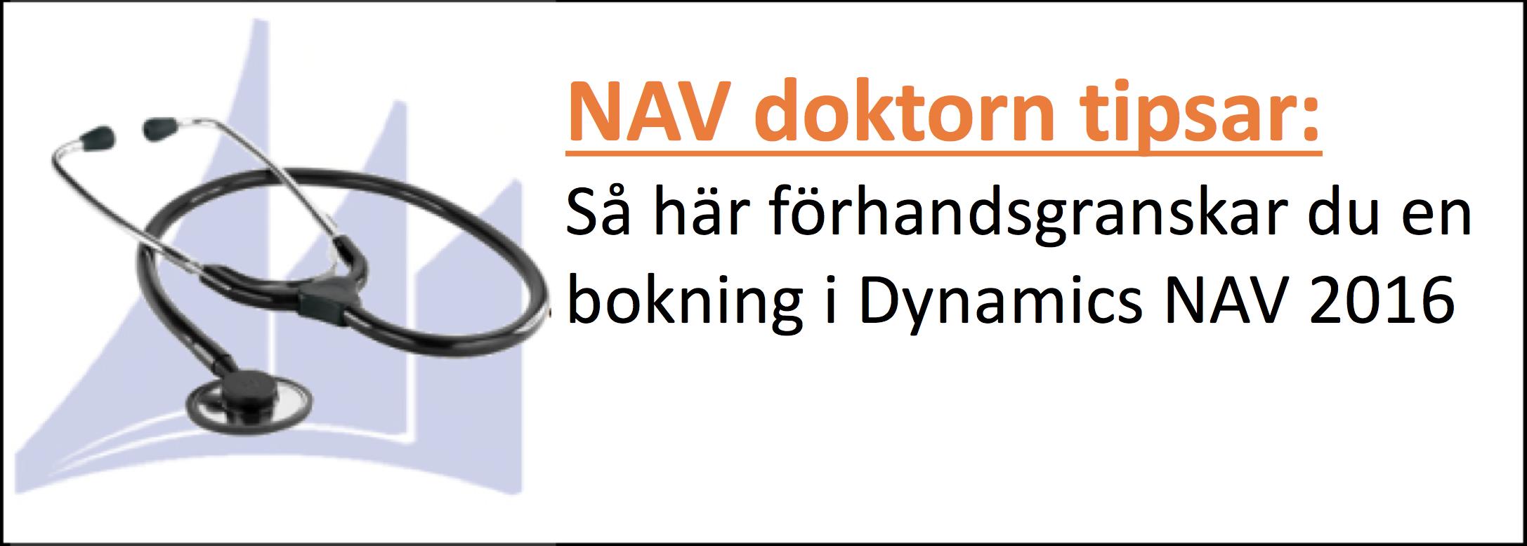 Så här förhandsgranskar du en bokning i Dynamics NAV 2016